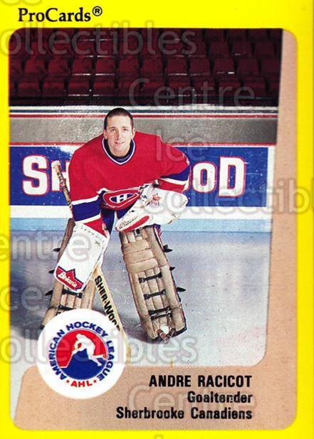 1989-90 ProCards AHL #180 Andre Racicot<br/>4 In Stock - $2.00 each - <a href=https://centericecollectibles.foxycart.com/cart?name=1989-90%20ProCards%20AHL%20%23180%20Andre%20Racicot...&price=$2.00&code=20143 class=foxycart> Buy it now! </a>
