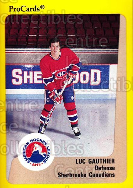 1989-90 ProCards AHL #197 Luc Gauthier<br/>5 In Stock - $2.00 each - <a href=https://centericecollectibles.foxycart.com/cart?name=1989-90%20ProCards%20AHL%20%23197%20Luc%20Gauthier...&price=$2.00&code=20161 class=foxycart> Buy it now! </a>