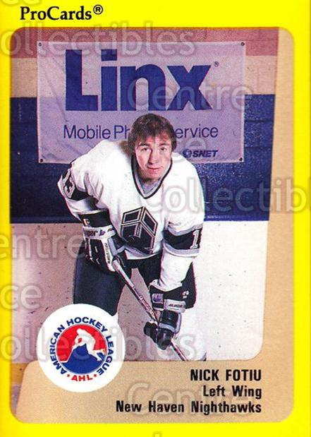 1989-90 ProCards AHL #20 Nick Fotiu<br/>10 In Stock - $2.00 each - <a href=https://centericecollectibles.foxycart.com/cart?name=1989-90%20ProCards%20AHL%20%2320%20Nick%20Fotiu...&quantity_max=10&price=$2.00&code=20165 class=foxycart> Buy it now! </a>