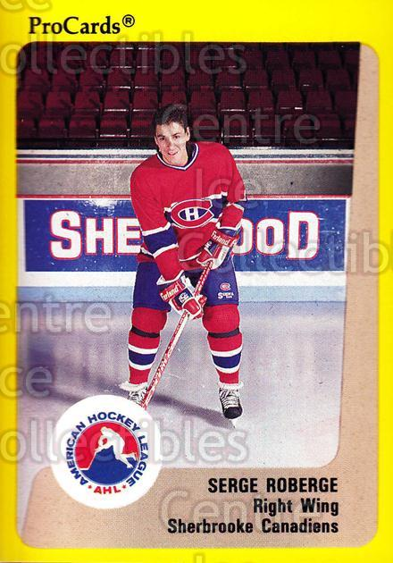 1989-90 ProCards AHL #200 Serge Roberge<br/>6 In Stock - $2.00 each - <a href=https://centericecollectibles.foxycart.com/cart?name=1989-90%20ProCards%20AHL%20%23200%20Serge%20Roberge...&price=$2.00&code=20166 class=foxycart> Buy it now! </a>