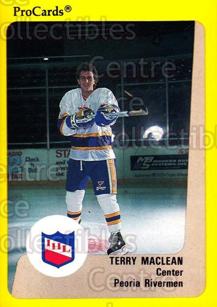 1989-90 ProCards IHL #10 Terry MacLean<br/>7 In Stock - $2.00 each - <a href=https://centericecollectibles.foxycart.com/cart?name=1989-90%20ProCards%20IHL%20%2310%20Terry%20MacLean...&quantity_max=7&price=$2.00&code=20206 class=foxycart> Buy it now! </a>