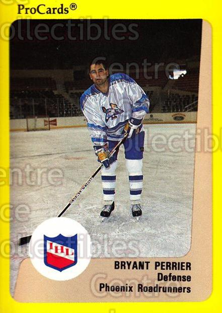 1989-90 ProCards IHL #100 Bryant Perrier<br/>11 In Stock - $2.00 each - <a href=https://centericecollectibles.foxycart.com/cart?name=1989-90%20ProCards%20IHL%20%23100%20Bryant%20Perrier...&quantity_max=11&price=$2.00&code=20207 class=foxycart> Buy it now! </a>