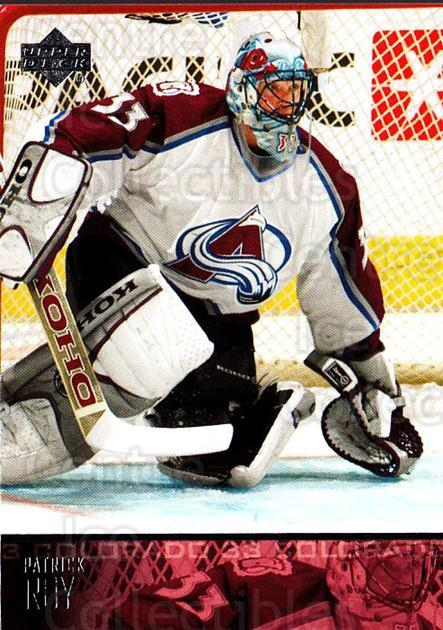2003-04 Upper Deck #52 Patrick Roy<br/>1 In Stock - $2.00 each - <a href=https://centericecollectibles.foxycart.com/cart?name=2003-04%20Upper%20Deck%20%2352%20Patrick%20Roy...&quantity_max=1&price=$2.00&code=202109 class=foxycart> Buy it now! </a>