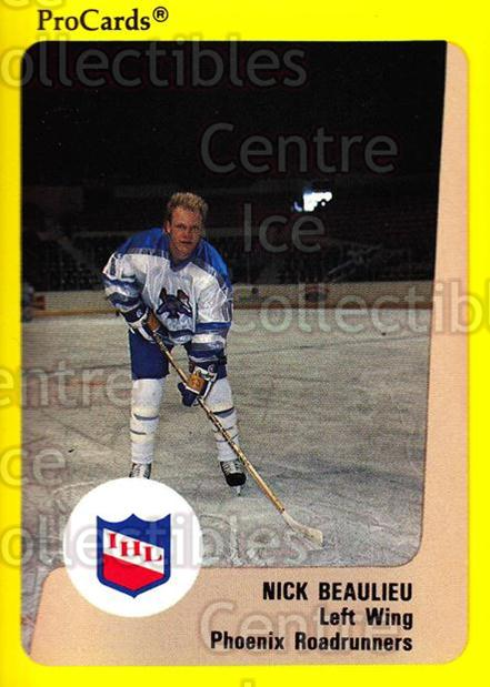 1989-90 ProCards IHL #109 Nick Beaulieu<br/>11 In Stock - $2.00 each - <a href=https://centericecollectibles.foxycart.com/cart?name=1989-90%20ProCards%20IHL%20%23109%20Nick%20Beaulieu...&quantity_max=11&price=$2.00&code=20216 class=foxycart> Buy it now! </a>