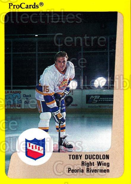 1989-90 ProCards IHL #12 Toby Ducolon<br/>3 In Stock - $2.00 each - <a href=https://centericecollectibles.foxycart.com/cart?name=1989-90%20ProCards%20IHL%20%2312%20Toby%20Ducolon...&quantity_max=3&price=$2.00&code=20227 class=foxycart> Buy it now! </a>