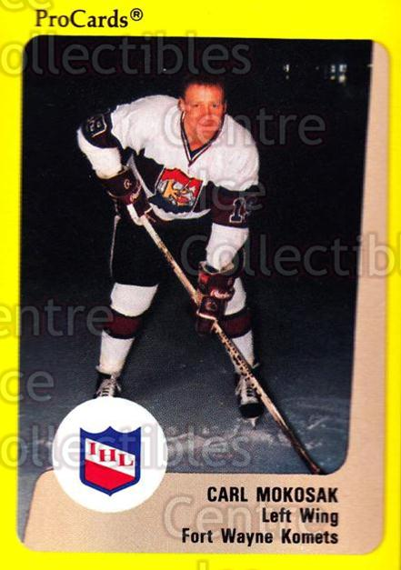 1989-90 ProCards IHL #132 Carl Mokosak<br/>8 In Stock - $2.00 each - <a href=https://centericecollectibles.foxycart.com/cart?name=1989-90%20ProCards%20IHL%20%23132%20Carl%20Mokosak...&quantity_max=8&price=$2.00&code=20241 class=foxycart> Buy it now! </a>