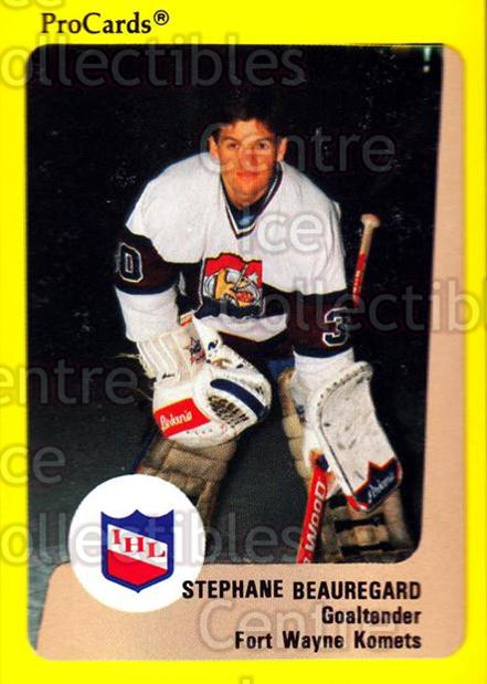 1989-90 ProCards IHL #139 Stephane Beauregard<br/>10 In Stock - $2.00 each - <a href=https://centericecollectibles.foxycart.com/cart?name=1989-90%20ProCards%20IHL%20%23139%20Stephane%20Beaure...&quantity_max=10&price=$2.00&code=20246 class=foxycart> Buy it now! </a>