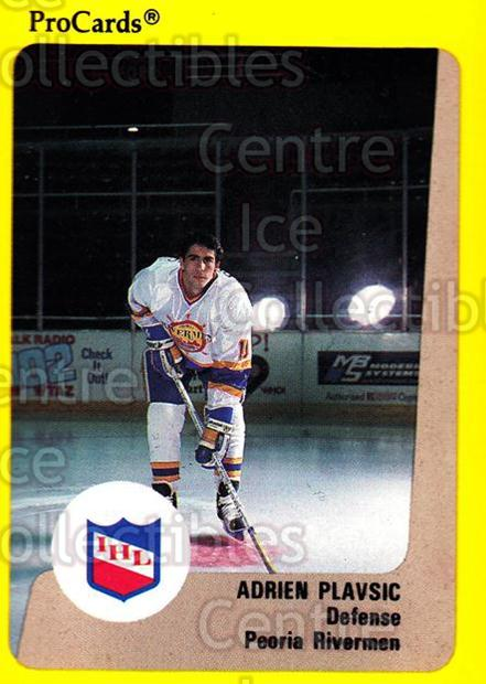 1989-90 ProCards IHL #14 Adrien Plavsic<br/>7 In Stock - $2.00 each - <a href=https://centericecollectibles.foxycart.com/cart?name=1989-90%20ProCards%20IHL%20%2314%20Adrien%20Plavsic...&quantity_max=7&price=$2.00&code=20247 class=foxycart> Buy it now! </a>