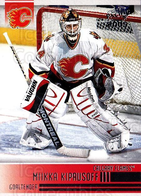 2004-05 Pacific #41 Miikka Kiprusoff<br/>4 In Stock - $1.00 each - <a href=https://centericecollectibles.foxycart.com/cart?name=2004-05%20Pacific%20%2341%20Miikka%20Kiprusof...&quantity_max=4&price=$1.00&code=202508 class=foxycart> Buy it now! </a>