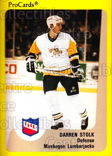 1989-90 ProCards IHL #157 Darren Stolk<br/>6 In Stock - $2.00 each - <a href=https://centericecollectibles.foxycart.com/cart?name=1989-90%20ProCards%20IHL%20%23157%20Darren%20Stolk...&quantity_max=6&price=$2.00&code=20264 class=foxycart> Buy it now! </a>