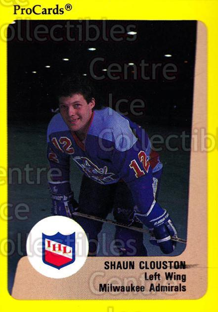 1989-90 ProCards IHL #166 Shaun Clouston<br/>11 In Stock - $2.00 each - <a href=https://centericecollectibles.foxycart.com/cart?name=1989-90%20ProCards%20IHL%20%23166%20Shaun%20Clouston...&quantity_max=11&price=$2.00&code=20274 class=foxycart> Buy it now! </a>