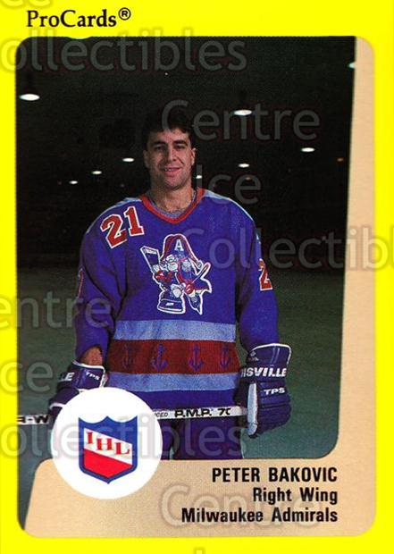 1989-90 ProCards IHL #168 Peter Bakovic<br/>9 In Stock - $2.00 each - <a href=https://centericecollectibles.foxycart.com/cart?name=1989-90%20ProCards%20IHL%20%23168%20Peter%20Bakovic...&quantity_max=9&price=$2.00&code=20276 class=foxycart> Buy it now! </a>