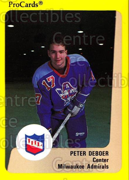 1989-90 ProCards IHL #169 Peter DeBoer<br/>3 In Stock - $2.00 each - <a href=https://centericecollectibles.foxycart.com/cart?name=1989-90%20ProCards%20IHL%20%23169%20Peter%20DeBoer...&quantity_max=3&price=$2.00&code=20277 class=foxycart> Buy it now! </a>