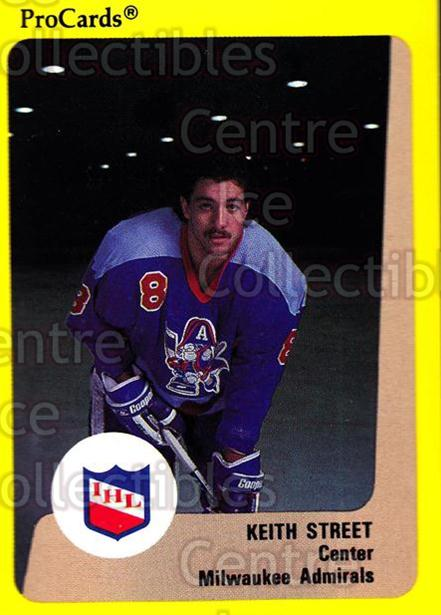 1989-90 ProCards IHL #171 Keith Street<br/>11 In Stock - $2.00 each - <a href=https://centericecollectibles.foxycart.com/cart?name=1989-90%20ProCards%20IHL%20%23171%20Keith%20Street...&quantity_max=11&price=$2.00&code=20280 class=foxycart> Buy it now! </a>
