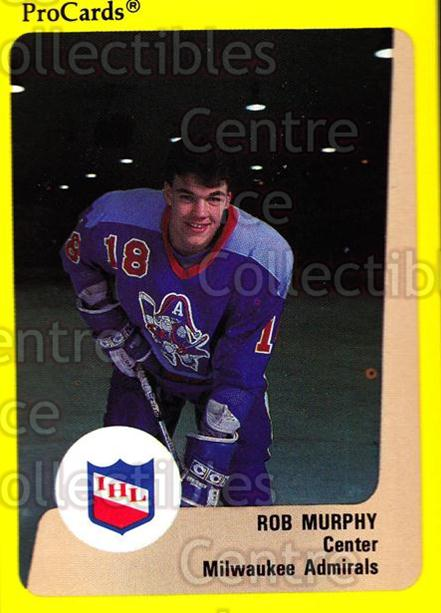 1989-90 ProCards IHL #172 Rob Murphy<br/>8 In Stock - $2.00 each - <a href=https://centericecollectibles.foxycart.com/cart?name=1989-90%20ProCards%20IHL%20%23172%20Rob%20Murphy...&quantity_max=8&price=$2.00&code=20281 class=foxycart> Buy it now! </a>