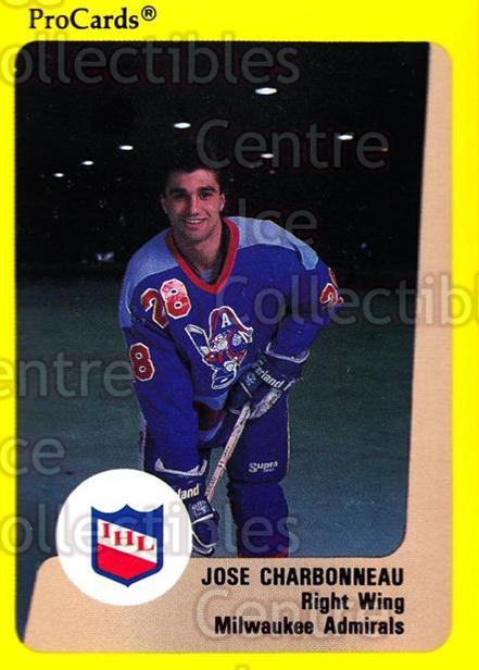 1989-90 ProCards IHL #181 Jose Charbonneau<br/>10 In Stock - $2.00 each - <a href=https://centericecollectibles.foxycart.com/cart?name=1989-90%20ProCards%20IHL%20%23181%20Jose%20Charbonnea...&quantity_max=10&price=$2.00&code=20290 class=foxycart> Buy it now! </a>