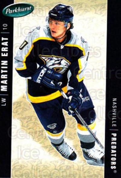 2005-06 Parkhurst #276 Martin Erat<br/>7 In Stock - $1.00 each - <a href=https://centericecollectibles.foxycart.com/cart?name=2005-06%20Parkhurst%20%23276%20Martin%20Erat...&quantity_max=7&price=$1.00&code=202917 class=foxycart> Buy it now! </a>