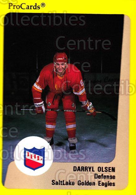 1989-90 ProCards IHL #195 Darryl Olsen<br/>3 In Stock - $2.00 each - <a href=https://centericecollectibles.foxycart.com/cart?name=1989-90%20ProCards%20IHL%20%23195%20Darryl%20Olsen...&quantity_max=3&price=$2.00&code=20304 class=foxycart> Buy it now! </a>