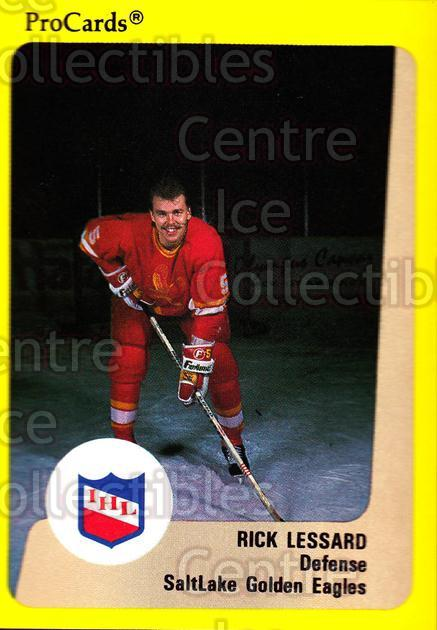1989-90 ProCards IHL #196 Rick Lessard<br/>8 In Stock - $2.00 each - <a href=https://centericecollectibles.foxycart.com/cart?name=1989-90%20ProCards%20IHL%20%23196%20Rick%20Lessard...&quantity_max=8&price=$2.00&code=20305 class=foxycart> Buy it now! </a>