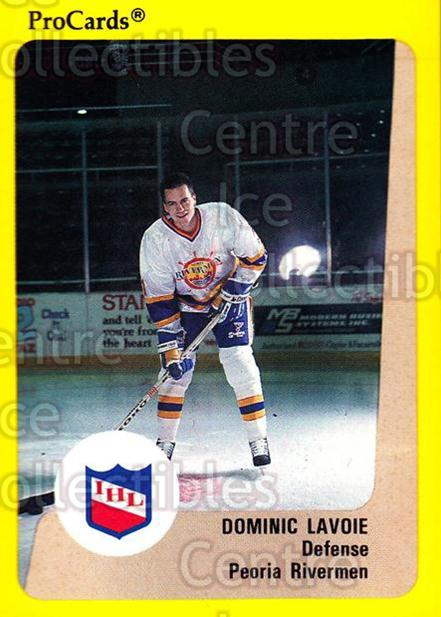 1989-90 ProCards IHL #20 Dominic Lavoie<br/>7 In Stock - $2.00 each - <a href=https://centericecollectibles.foxycart.com/cart?name=1989-90%20ProCards%20IHL%20%2320%20Dominic%20Lavoie...&quantity_max=7&price=$2.00&code=20309 class=foxycart> Buy it now! </a>