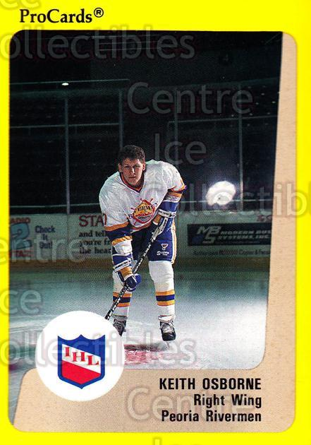 1989-90 ProCards IHL #21 Keith Osborne<br/>6 In Stock - $2.00 each - <a href=https://centericecollectibles.foxycart.com/cart?name=1989-90%20ProCards%20IHL%20%2321%20Keith%20Osborne...&quantity_max=6&price=$2.00&code=20318 class=foxycart> Buy it now! </a>