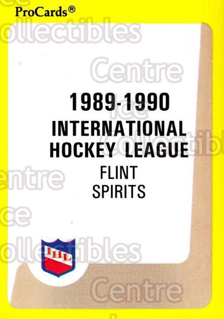 1989-90 ProCards IHL #24 Flint Spirits, Checklist<br/>6 In Stock - $2.00 each - <a href=https://centericecollectibles.foxycart.com/cart?name=1989-90%20ProCards%20IHL%20%2324%20Flint%20Spirits,%20...&quantity_max=6&price=$2.00&code=20321 class=foxycart> Buy it now! </a>