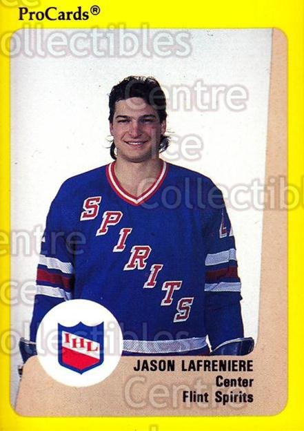 1989-90 ProCards IHL #25 Jason Lafreniere<br/>1 In Stock - $2.00 each - <a href=https://centericecollectibles.foxycart.com/cart?name=1989-90%20ProCards%20IHL%20%2325%20Jason%20Lafrenier...&quantity_max=1&price=$2.00&code=20322 class=foxycart> Buy it now! </a>