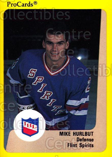 1989-90 ProCards IHL #35 Mike Hurlbut<br/>6 In Stock - $2.00 each - <a href=https://centericecollectibles.foxycart.com/cart?name=1989-90%20ProCards%20IHL%20%2335%20Mike%20Hurlbut...&quantity_max=6&price=$2.00&code=20333 class=foxycart> Buy it now! </a>