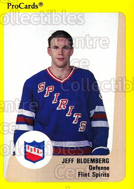 1989-90 ProCards IHL #38 Jeff Bloemberg<br/>5 In Stock - $2.00 each - <a href=https://centericecollectibles.foxycart.com/cart?name=1989-90%20ProCards%20IHL%20%2338%20Jeff%20Bloemberg...&quantity_max=5&price=$2.00&code=20336 class=foxycart> Buy it now! </a>