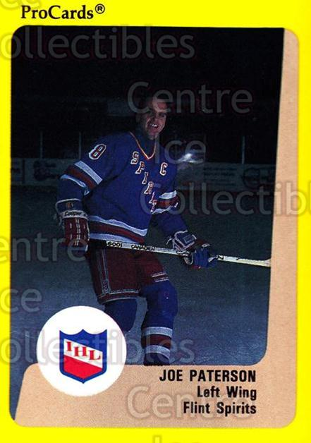 1989-90 ProCards IHL #41 Joe Paterson<br/>2 In Stock - $2.00 each - <a href=https://centericecollectibles.foxycart.com/cart?name=1989-90%20ProCards%20IHL%20%2341%20Joe%20Paterson...&quantity_max=2&price=$2.00&code=20340 class=foxycart> Buy it now! </a>