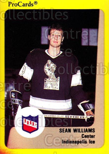 1989-90 ProCards IHL #50 Sean Williams<br/>9 In Stock - $2.00 each - <a href=https://centericecollectibles.foxycart.com/cart?name=1989-90%20ProCards%20IHL%20%2350%20Sean%20Williams...&quantity_max=9&price=$2.00&code=20350 class=foxycart> Buy it now! </a>
