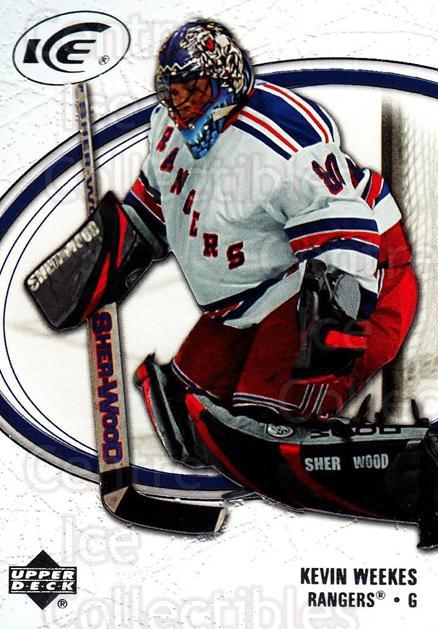 2005-06 UD Ice #63 Kevin Weekes<br/>4 In Stock - $1.00 each - <a href=https://centericecollectibles.foxycart.com/cart?name=2005-06%20UD%20Ice%20%2363%20Kevin%20Weekes...&quantity_max=4&price=$1.00&code=204260 class=foxycart> Buy it now! </a>