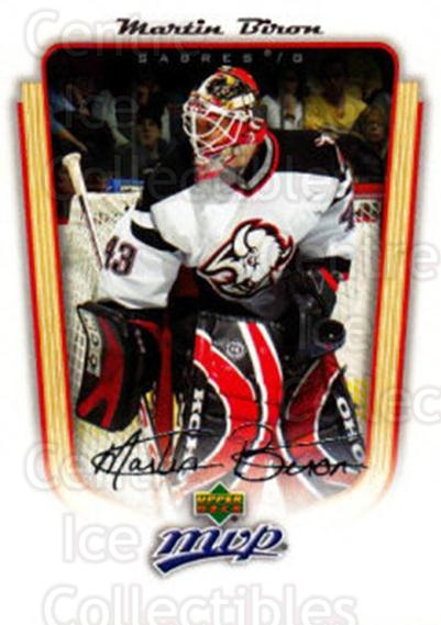 2005-06 Upper Deck MVP #44 Martin Biron<br/>5 In Stock - $1.00 each - <a href=https://centericecollectibles.foxycart.com/cart?name=2005-06%20Upper%20Deck%20MVP%20%2344%20Martin%20Biron...&quantity_max=5&price=$1.00&code=204513 class=foxycart> Buy it now! </a>