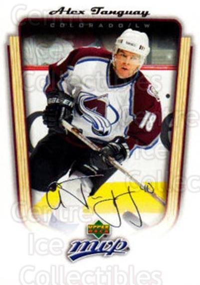 2005-06 Upper Deck MVP #99 Alex Tanguay<br/>5 In Stock - $1.00 each - <a href=https://centericecollectibles.foxycart.com/cart?name=2005-06%20Upper%20Deck%20MVP%20%2399%20Alex%20Tanguay...&quantity_max=5&price=$1.00&code=204576 class=foxycart> Buy it now! </a>