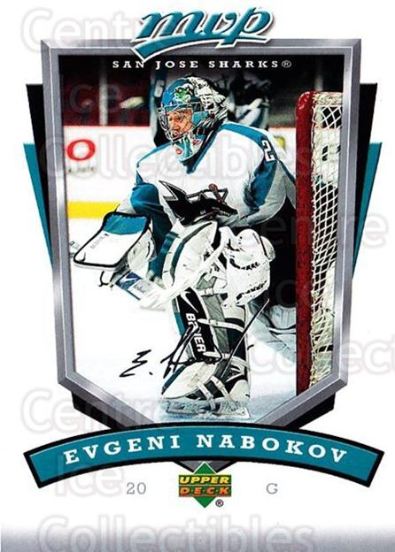 2006-07 Upper Deck MVP #249 Evgeni Nabokov<br/>4 In Stock - $1.00 each - <a href=https://centericecollectibles.foxycart.com/cart?name=2006-07%20Upper%20Deck%20MVP%20%23249%20Evgeni%20Nabokov...&quantity_max=4&price=$1.00&code=204934 class=foxycart> Buy it now! </a>