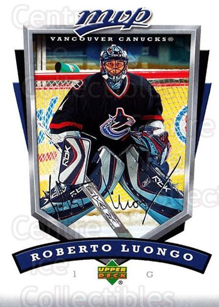 2006-07 Upper Deck MVP #282 Roberto Luongo<br/>4 In Stock - $2.00 each - <a href=https://centericecollectibles.foxycart.com/cart?name=2006-07%20Upper%20Deck%20MVP%20%23282%20Roberto%20Luongo...&quantity_max=4&price=$2.00&code=204971 class=foxycart> Buy it now! </a>