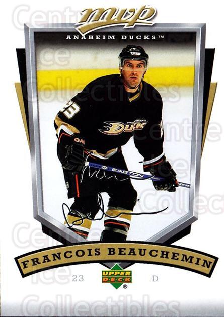 2006-07 Upper Deck MVP #5 Francois Beauchemin<br/>5 In Stock - $1.00 each - <a href=https://centericecollectibles.foxycart.com/cart?name=2006-07%20Upper%20Deck%20MVP%20%235%20Francois%20Beauch...&quantity_max=5&price=$1.00&code=205052 class=foxycart> Buy it now! </a>
