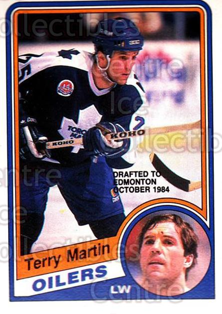 1984-85 O-Pee-Chee #306 Terry Martin<br/>5 In Stock - $1.00 each - <a href=https://centericecollectibles.foxycart.com/cart?name=1984-85%20O-Pee-Chee%20%23306%20Terry%20Martin...&quantity_max=5&price=$1.00&code=206170 class=foxycart> Buy it now! </a>