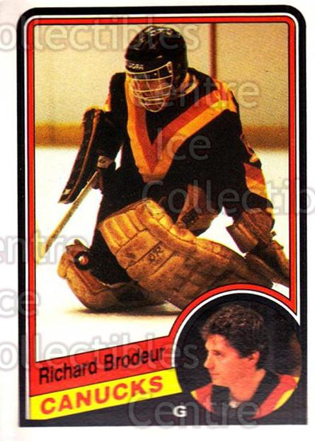 1984-85 O-Pee-Chee #314 Richard Brodeur<br/>7 In Stock - $1.00 each - <a href=https://centericecollectibles.foxycart.com/cart?name=1984-85%20O-Pee-Chee%20%23314%20Richard%20Brodeur...&quantity_max=7&price=$1.00&code=206758 class=foxycart> Buy it now! </a>