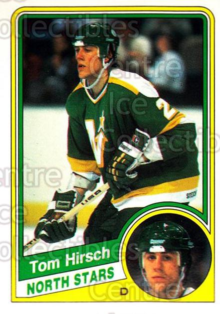 1984-85 O-Pee-Chee #99 Tom Hirsch<br/>10 In Stock - $1.00 each - <a href=https://centericecollectibles.foxycart.com/cart?name=1984-85%20O-Pee-Chee%20%2399%20Tom%20Hirsch...&quantity_max=10&price=$1.00&code=207261 class=foxycart> Buy it now! </a>
