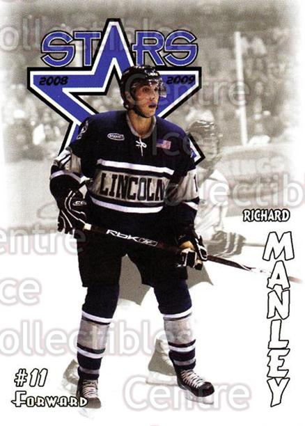 2008-09 Lincoln Stars #12 Richard Manley<br/>4 In Stock - $3.00 each - <a href=https://centericecollectibles.foxycart.com/cart?name=2008-09%20Lincoln%20Stars%20%2312%20Richard%20Manley...&price=$3.00&code=207844 class=foxycart> Buy it now! </a>