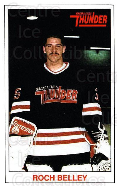1989-90 Niagara Falls Thunder #2 Roch Belley<br/>6 In Stock - $3.00 each - <a href=https://centericecollectibles.foxycart.com/cart?name=1989-90%20Niagara%20Falls%20Thunder%20%232%20Roch%20Belley...&quantity_max=6&price=$3.00&code=20812 class=foxycart> Buy it now! </a>