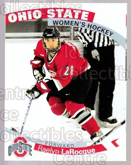 2007-08 Ohio State Buckeyes Women #16 Raelyn LaRocque<br/>6 In Stock - $3.00 each - <a href=https://centericecollectibles.foxycart.com/cart?name=2007-08%20Ohio%20State%20Buckeyes%20Women%20%2316%20Raelyn%20LaRocque...&quantity_max=6&price=$3.00&code=208710 class=foxycart> Buy it now! </a>