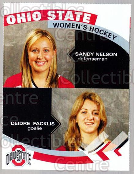 2007-08 Ohio State Buckeyes Women #18 Sandy Nelson, Deidre Facklis<br/>5 In Stock - $3.00 each - <a href=https://centericecollectibles.foxycart.com/cart?name=2007-08%20Ohio%20State%20Buckeyes%20Women%20%2318%20Sandy%20Nelson,%20D...&price=$3.00&code=208712 class=foxycart> Buy it now! </a>
