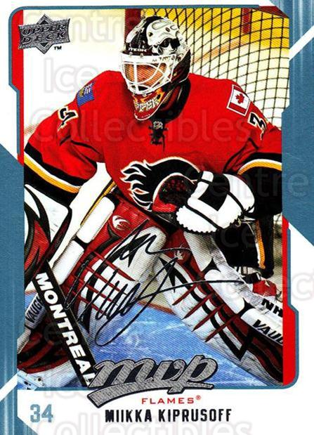 2008-09 Upper Deck MVP #47 Miikka Kiprusoff<br/>2 In Stock - $1.00 each - <a href=https://centericecollectibles.foxycart.com/cart?name=2008-09%20Upper%20Deck%20MVP%20%2347%20Miikka%20Kiprusof...&quantity_max=2&price=$1.00&code=208863 class=foxycart> Buy it now! </a>