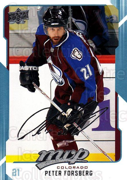 2008-09 Upper Deck MVP #73 Peter Forsberg<br/>4 In Stock - $2.00 each - <a href=https://centericecollectibles.foxycart.com/cart?name=2008-09%20Upper%20Deck%20MVP%20%2373%20Peter%20Forsberg...&quantity_max=4&price=$2.00&code=208889 class=foxycart> Buy it now! </a>