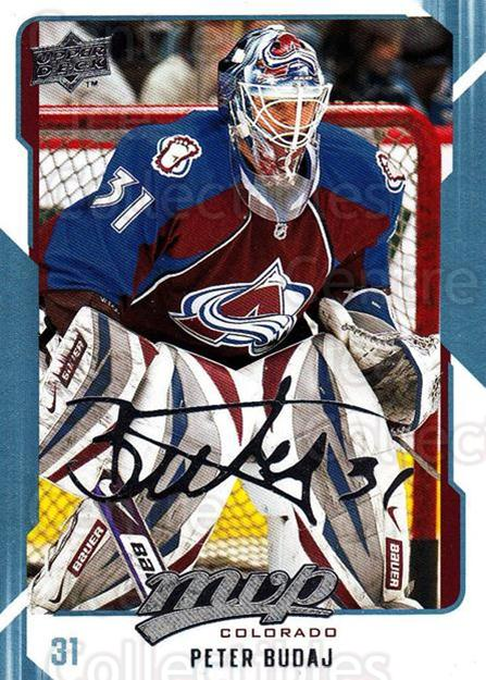 2008-09 Upper Deck MVP #79 Peter Budaj<br/>5 In Stock - $1.00 each - <a href=https://centericecollectibles.foxycart.com/cart?name=2008-09%20Upper%20Deck%20MVP%20%2379%20Peter%20Budaj...&quantity_max=5&price=$1.00&code=208895 class=foxycart> Buy it now! </a>