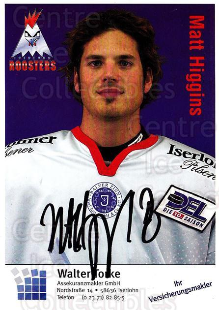 2003-04 German Iserlohn Roosters Postcards #13 Matt Higgins<br/>2 In Stock - $3.00 each - <a href=https://centericecollectibles.foxycart.com/cart?name=2003-04%20German%20Iserlohn%20Roosters%20Postcards%20%2313%20Matt%20Higgins...&quantity_max=2&price=$3.00&code=209433 class=foxycart> Buy it now! </a>