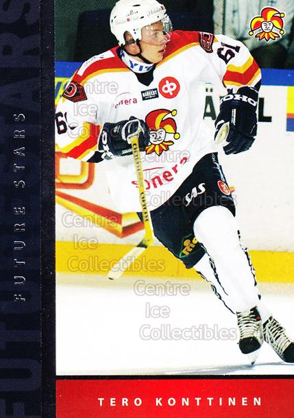 2005-06 Finnish Cardset Future Stars #11 Tero Konttinen<br/>4 In Stock - $3.00 each - <a href=https://centericecollectibles.foxycart.com/cart?name=2005-06%20Finnish%20Cardset%20Future%20Stars%20%2311%20Tero%20Konttinen...&price=$3.00&code=210168 class=foxycart> Buy it now! </a>