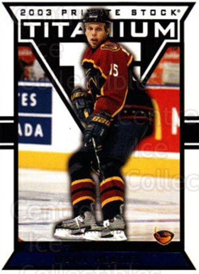 2002-03 Titanium Blue #4 Dany Heatley<br/>3 In Stock - $3.00 each - <a href=https://centericecollectibles.foxycart.com/cart?name=2002-03%20Titanium%20Blue%20%234%20Dany%20Heatley...&quantity_max=3&price=$3.00&code=211698 class=foxycart> Buy it now! </a>